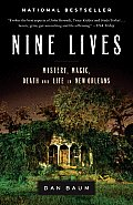 Nine Lives: Mystery, Magic, Death, and Life in New Orleans Cover