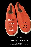 Orange Is the New Black: My Year in a Women's Prison Cover