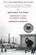 Nothing to Envy: Ordinary Lives in North Korea Cover