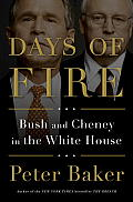 Days of Fire Bush & Cheney in the White House