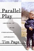 Parallel Play Growing Up with Undiagnosed Aspergers