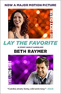 Lay the Favorite: A Story about Gamblers Cover