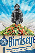 Birdseye The Adventures of a Curious Man