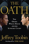 Oath The Obama White House v the Supreme Court