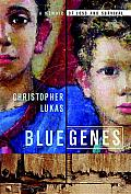 Blue Genes: A Memoir of Loss and Survival Cover
