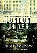 London Under The Secret History...