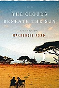 The Clouds beneath the Sun: A Novel Cover
