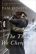 Things We Cherished