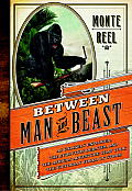 Between Man and Beast: An Unlikely Explorer, the Evolution Debates, and the African Adventure That Took the Victorian World by Storm Cover