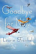 Goodbye for Now: A Novel Cover
