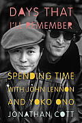Days that I'll remember; spending time with John Lennon and Yoko Ono