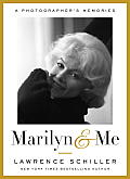 Marilyn & Me: A Photographer's Memories Cover