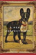 Nearly Perfect Copy A Novel