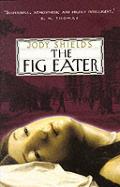 Fig Eater