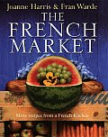 French Market More Recipes From A French
