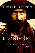 Klondike: The Last Great Gold Rush, 1896-1899