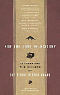 For The Love Of History Pierre Berton Aw