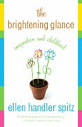 The Brightening Glance: Imagination and Childhood