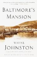Baltimores Mansion A Memoir