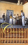 Cubanisimo The Vintage Book of Contemporary Cuban Literature