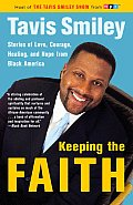 Keeping the Faith: Stories of Love, Courage, Healing, and Hope from Black America Cover