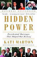 Hidden Power: Presidential Marriages That Shaped Our History Cover