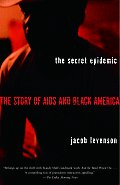 Secret Epidemic : Story of Aids and Black America (04 Edition) Cover