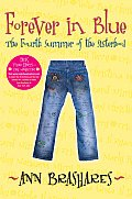 Forever in Blue: The Fourth Summer of the Sisterhood (Sisterhood of the Traveling Pants #04) Cover