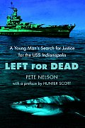 Left for Dead: A Young Man's Search for Justice for the USS Indianapolis Cover
