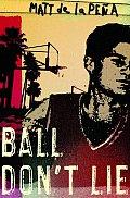 Ball Dont Lie