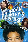 Brendan Buckleys Universe & Everything in It