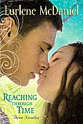 Reaching Through Time Three Novellas