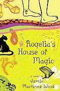 Rogelias House Of Magic