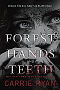 Forest of Hands and Teeth (09 Edition) Cover