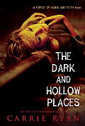 The Dark and Hollow Places (Forest of Hands and Teeth) Cover