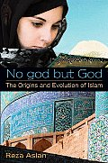 No god but God The Origins & Evolution of Islam