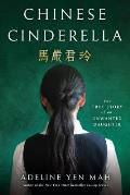 Chinese Cinderella: The True Story of an Unwanted Daughter Cover
