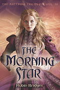 The Katerina Trilogy, Vol. III: The Morning Star (Katerina Trilogy) Cover