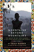 Mountains Beyond Mountains Adapted for Young People The Quest of Dr Paul Farmer A Man Who Would Cure the World