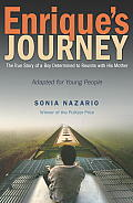 Enriques Journey The True Story of a Boy Determined to Reunite with His Mother