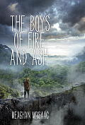 The Boys of Fire and Ash