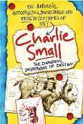 Charlie Small 4 The Daredevil Desperados of Destiny