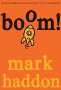 Boom!: Or 70,000 Light Years