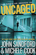 Uncaged (The Singular Menace #1)