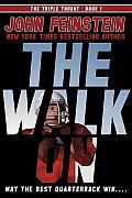 Triple Threat #01: The Walk on