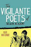 The Vigilante Poets of Selwyn Academy Cover