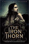 The Iron Thorn (Iron Codex)