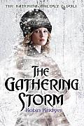 Katerina Trilogy #01: The Katerina Trilogy, Vol. I: The Gathering Storm