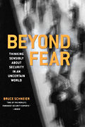 Beyond Fear : Thinking Sensibly About Security in an Uncertain World (03 Edition)