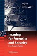 Imaging for Forensics & Security From Theory to Practice